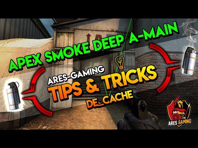Tips & tricks: de_cache APEX SMOKE DEEP A-MAIN  CS:GO [2019] by Ares-Gaming