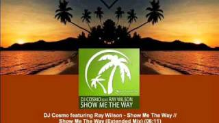 DJ Cosmo feat. Ray Wilson - Show Me The Way (Extended Mix) [MAGIC018.02]