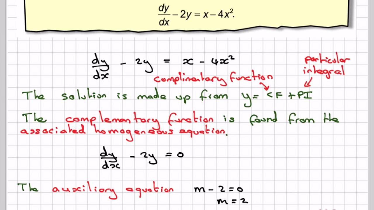 The complementary function and particular integral example