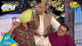 Taarak Mehta Ka Ooltah Chashmah - Episode 106 - Full Episode