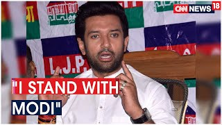 I Will Stand By The PM Modi Untill The End, Says LJP Chief Chirag Paswan | CNN News18