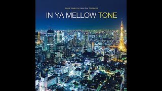 In Ya Mellow Tone−Can