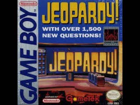 Game Boy Jeopardy! ORIGINAL RUN Game #1