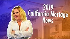 2019 Real Estate and Mortgage Market Update | California Home Loans
