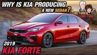 Why is KIA Producing a New Sedan? 2019 KIA Forte