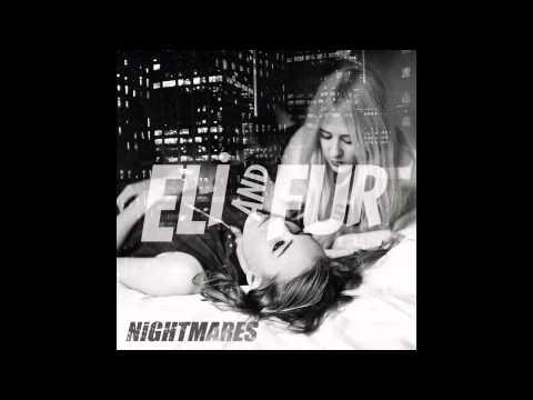 Eli & Fur - Nightmares (Hackman remix)