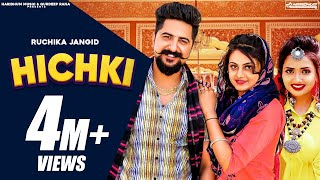 Ruchika Jangid : HICHKI ( Full Video Song ) Kay D & Priya Soni | New Haryanvi Songs Haryanavi 2021