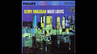 Night Lights - Gerry Mulligan  (HQ)