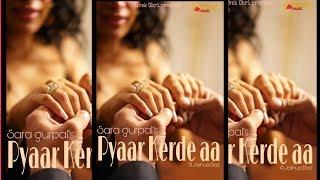 Pyar Karde Aa   Official Teaser   Sara Gurpal   New Punjabi Song 2019   Yellow Music