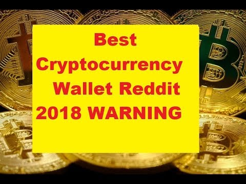 Best Cryptocurrency Wallet Reddit? 2018  - Security In Cryptocurrency