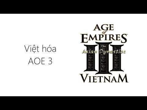 Việt hóa Đế chế 3/age of empires 3