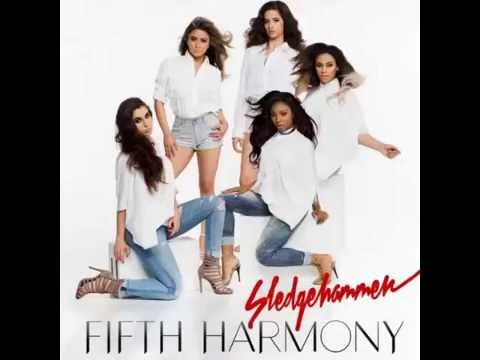 Fifth Harmony - Sledgehammer (DOWNLOAD MP3)