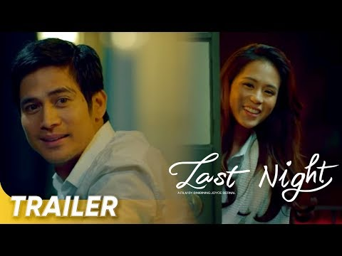 Trailer 1 | 'Last Night' | Toni Gonzaga and Piolo Pascual