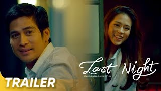'Last Night' | Toni Gonzaga and Piolo Pascual | Trailer 1