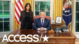 Kim Kardashian Meets With President Trump In The Oval Office To Discuss Prison Reform   Access