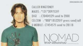 Repeat youtube video NOMAD - Tetap Menantimu [Lyric Video]
