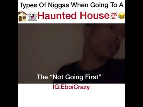 Types Of Men When Going To A Haunted House
