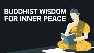 Buddhist Wisdom For Inner Peace
