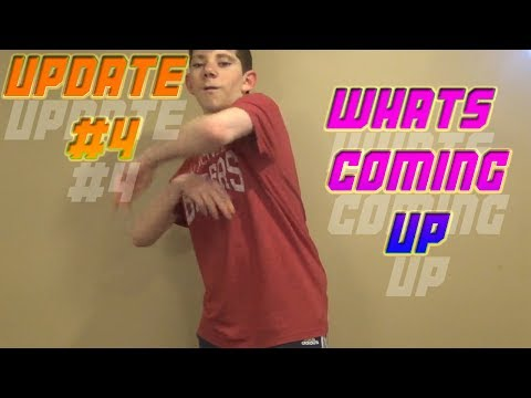 Update #4|Whats coming up?|Ethan Borrok