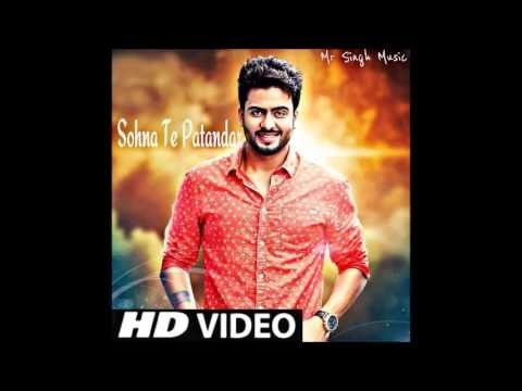 sohna te patandra tu khas koi na video song