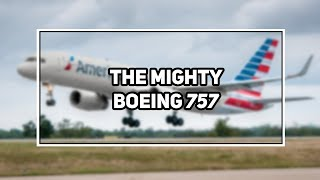 Why is the 757 so good?