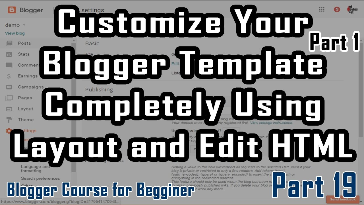 Part 19 | Customize Blogger Template Completely (1) | Blogger Course ...