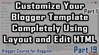 Part 19   Customize Blogger Template Completely (1)   Blogger Course in Urdu/Hindi