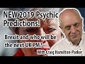 New 2019 Psychic Predictions -  Brexit and Who will be the next prime minister of the UK?.