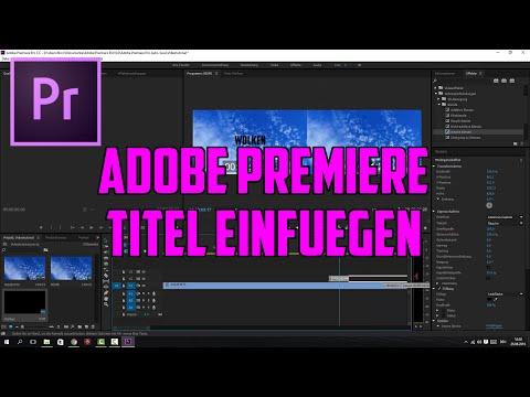 (Tutorial) Adobe Premiere: Titel in ein Video einfügen!