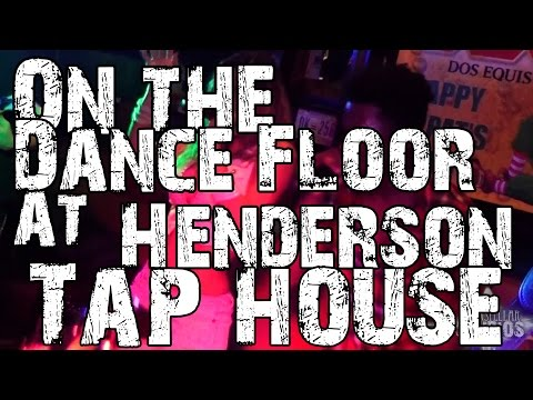ON THE DANCE FLOOR | Henderson Tap House | March 11th, 2017