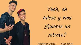 Adexe y Nau - Retrato (Letra)