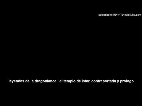 Leyendas de la Dragonlance III El Umbral del Poder, libro 1 capitulos 3 y 4 from YouTube · Duration:  43 minutes 21 seconds