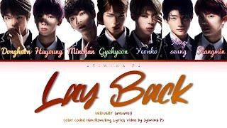 VERIVERY (베리베리) - 'Lay Back' Lyrics (Color Coded_Han_Rom_Eng)
