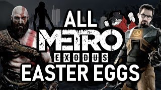 Metro Exodus All Easter Eggs And Secrets | Part 1
