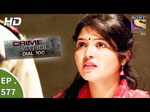 Crime Patrol Dial 100 - क्राइम पेट्रोल - Ratnagiri Murder Part 2- Ep 577 -15th August, 2017