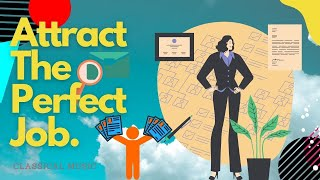 Very Powerful! Get the Perfect Job and Improve your Skills - Classical Music