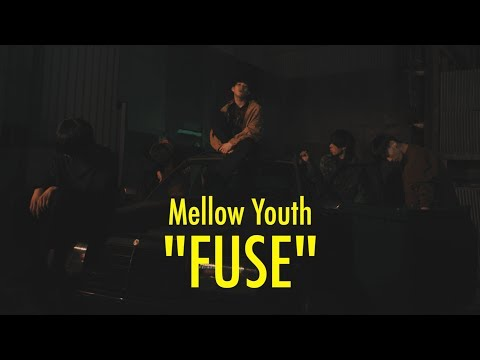 Mellow Youth 『FUSE』
