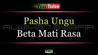 Video Karaoke Pasha Ungu - Beta Mati Rasa download MP3, 3GP, MP4, WEBM, AVI, FLV Juli 2018
