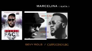 CAPPUCINO LBG feat SEVY ROLS - MARCELINA (KATA)