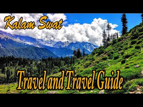 Kalam Swat | HD Vodeo | KPK | KP Tourism | Swat Kalam | kalam valley | Travel and Travel Guide |