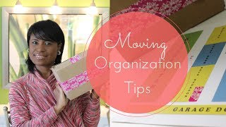 HOME ORGANIZATION: Moving Tips