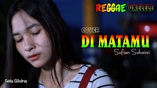 Download lagu Di Matamu Sela Silvina cover Sufian Suhaimi MP3