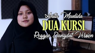 Anita Maulida - Dua Kursi (Reggae Dangdut Version) Jheje Project