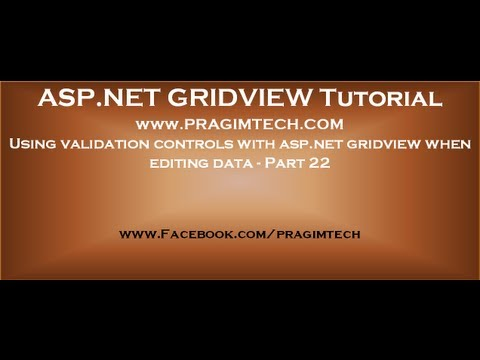 Using Validation Controls With Asp.net Gridview When Editing Data - Part 22