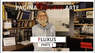FLUXUS (parte 2) -- tredicesimo incontro