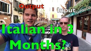 How Olly Richards learned Italian in 3 Months (Input vs. Output)
