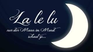 La Le Lu (Kinder Schlaflied von Heino Gaze) gesungen von Kathi und Andreas Weiß