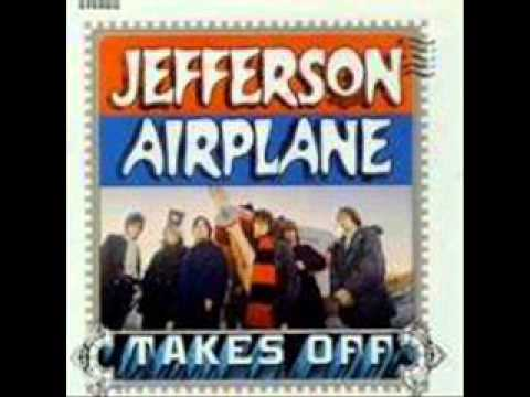 Jefferson Airplane -  And I Like It