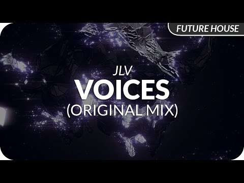 JLV - Voices (Original Mix)