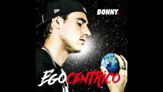 Bonny - Vita Da Rapstar
